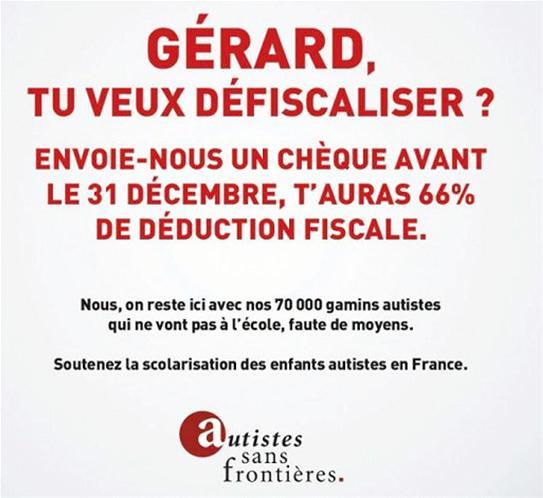 Gérard Depardieu tu veux défiscaliser?Aide l association Autistes sans frontières  gerard-tu-veux-defiscaliser
